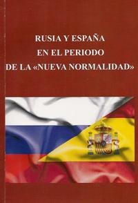 Россия и Испания в «новой нормальности»