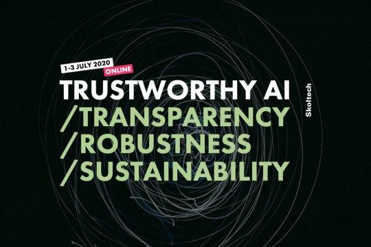 С 1 по 3 июля в Сколтехе пройдёт первая в мире конференция, посвящённая проблемам устойчивости, прозрачности и надёжности Искусственного интеллекта