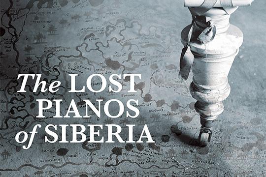 «The Lost Pianos of Siberia» - pianos, music, Russia